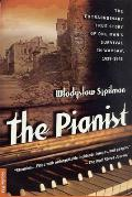The Pianist : The Extraordinary True Story of One Man's Survival in Warsaw, 1939-1945