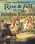 The Illustrated Rise & Fall of the British Empire (Ill)
