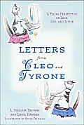 Letters From Cleo & Tyrone A Feline