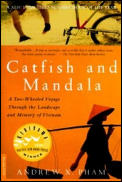 Catfish & Mandala: A Two-Wheeled Voyage Through the Landscape and Memory of Vietnam Cover
