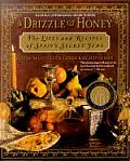 Drizzle of Honey The Life & Recipes of Spains Secret Jews
