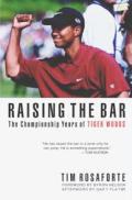 Raising The Bar Tiger Woods