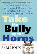Take The Bully By The Horns Stop Unethic