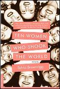 Ten Women Who Shook the World: Stories