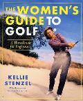 Womens Guide To Golf A Handbook For Beginners