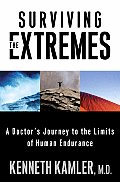 Surviving The Extremes A Doctors Journey