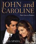 John & Caroline Their Lives In Pictures