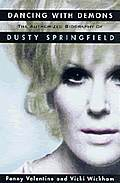 Dancing With Demons Dusty Springfield