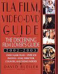 TLA Film Video & DVD Guide 2002 2003