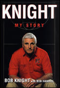 Knight My Story Bobby Knight