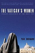 Vaticans Women Female Influence At Th