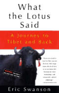 What The Lotus Said A Journey To Tibet