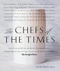Chefs Of The Times