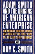 Adam Smith & The Origins Of American Ent