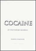 Cocaine An Unauthorized Biography
