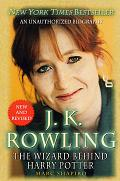 J K Rowling Wizard Behind Harry 2ND Edition