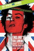 England's Dreaming: Anarchy, Sex Pistols, Punk Rock, and Beyond Cover