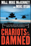 Chariots of the Damned Helicopter Special Operations from Vietnam to Kosovo
