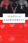 States Of Confinemen Policing Detention