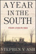Year In The South Four Lives In 1865