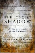 Longest Shadow Aftermath Of Holocaust