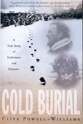 Cold Burial A True Story Of Endurance &