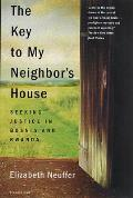 The Key to My Neighbor's House: Seeking Justice in Bosnia and Rwanda Cover