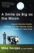 Smile As Big As the Moon a Special Edition