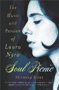 Soul Picnic: The Music and Passion of Laura Nyro Cover