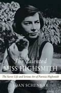 Talented Miss Highsmith The Secret Life