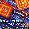 Beautiful Ragwork