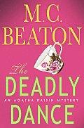 Deadly Dance Agatha Raisin