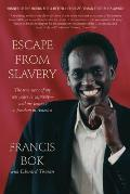 Escape from Slavery: The True Story of My Ten Years in Captivity--And My Journey to Freedom in America