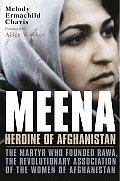 Meena Heroine Of Afghanistan