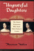 Ungrateful Daughters The Stuart Prince