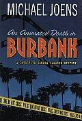 Animated Death In Burbank