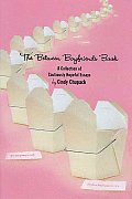Between Boyfriends Book A Collection Of Cautiously Hopeful Essays