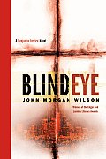 Blind Eye: A Benjamin Justice Novel (Benjamin Justice Mysteries)
