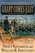 Grant Comes East by William Forstchen