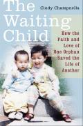 Waiting Child How The Faith & Love Of