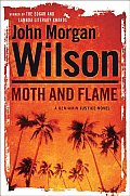 Moth and Flame: A Benjamin Justice Novel (Benjamin Justice Mysteries)