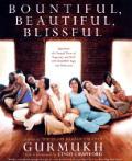 Bountiful Beautiful Blissful Experience