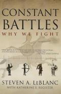 Constant Battles : the Myth of the Noble Savage and a Peaceful Past (03 Edition)