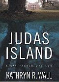 Judas Island A Bay Tanner Mystery