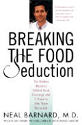 Breaking The Food Seduction The Hidden Reasons Behind Food Cravings & 7 Steps to End Them Naturally