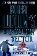 Robert Ludlum's the Moscow Vector: A Covert-One Novel (Covert-One) Cover