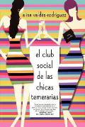 The Dirty Girls Social Club (Spanish Edition)
