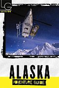 Let's Go Alaska Adventure 1st Ed (Let's Go: Alaska Adventure Guide)