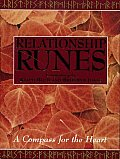 The Relationship Runes: A Compass for the Heart