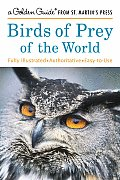 Birds Of Prey Of The World A Golden Guide